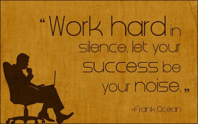 work-hard-work-silence-success-noise